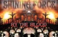 "Shining Force: ""By The Blood"" – A Robust Rock Mix of Chaos and Christian Beauty!"