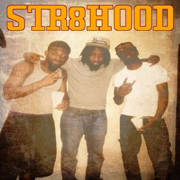 STR8HOOD