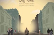 "Billy Roberts and the Rough Riders: ""Seen It All Before"" has a genuine drive and snap to it!"