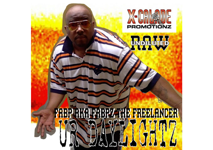 "Fabpz the Freelancer: ""Ur DayLightz"" – eases into singjay mode"