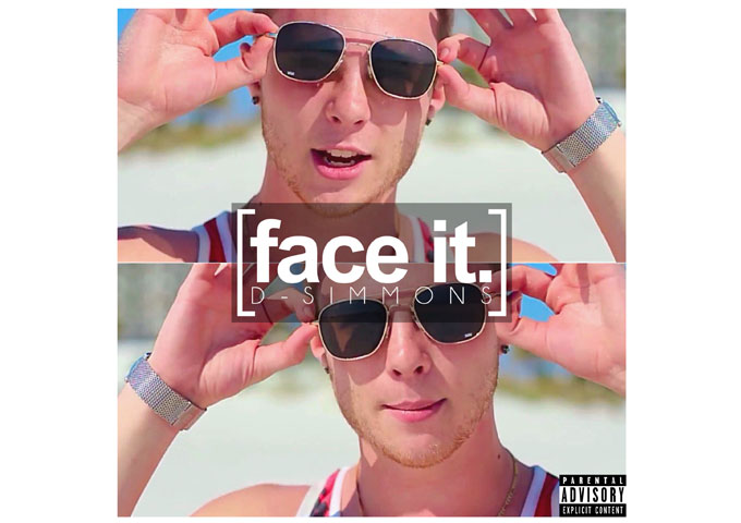 """D-Simmons: """"Face It"""" is self-assertive and positive, which will uplift and motivate you"""