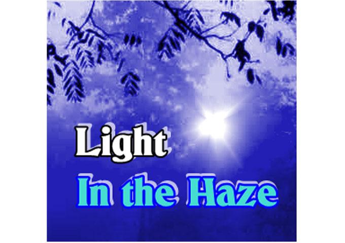"Ellis Hadlock: ""Light in the Haze"" embraces various human emotions, always seeking a positive conclusion"
