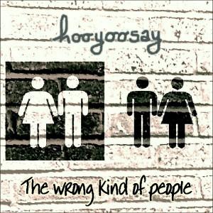 hooyoosay_The_wrong_kind_of_people_EP_Cover_art_