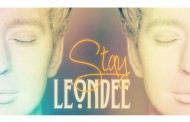 "LeonDee: ""Stay"" brings us into the realm of exquisitely superior chill-out pop music!"