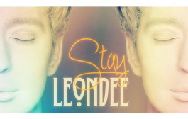 """LeonDee: """"Stay"""" brings us into the realm of exquisitely superior chill-out pop music!"""