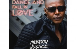 "Monday Justice: ""Dance and Fall In Love"" has an infectious quality to all of it"