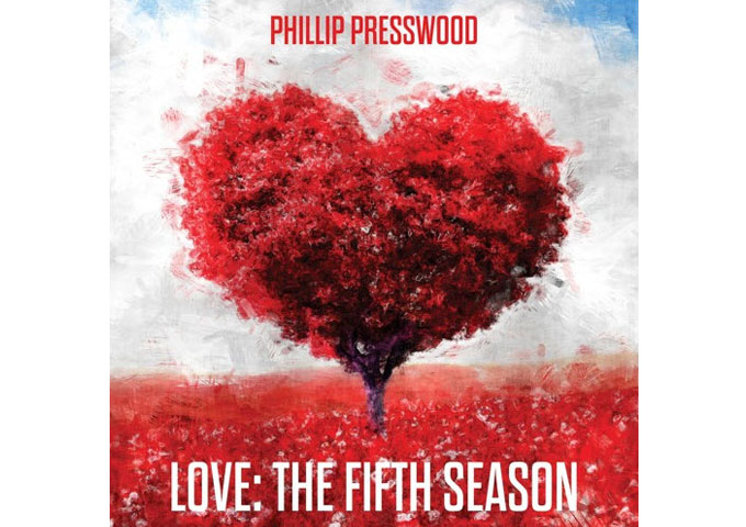 """Phillip Presswood: """"Love: The Fifth Season"""" is a 3 CD with beautiful washes of sound that evoke mood and memory"""