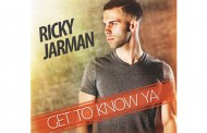 "Ricky Jarman: ""Get To Know Ya"" – will take you on a roller-coaster ride of musical highs and higher!"