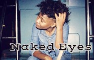 """Shalane: """"Naked Eyes"""" produced by Najaes Beats – a whole lot more than just rhyming words"""