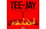 "Tee-Jay: ""Burnt Bridges & Cut Ties"" – where everything sounds focused and with purpose"