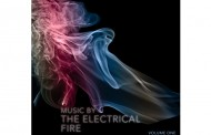 "The Electrical Fire: ""Music by The Electrical Fire, Volume One"" – electronic sounds and rocking rhythms with saxophone interludes!"
