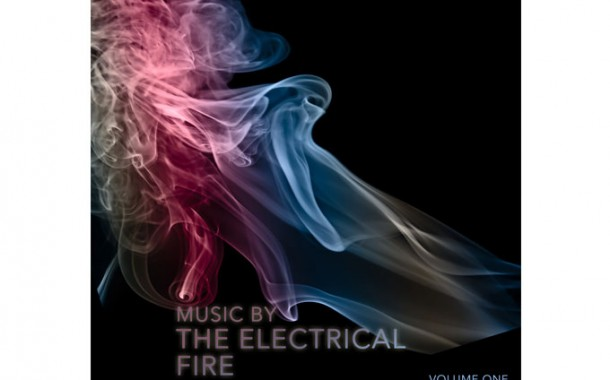 """The Electrical Fire: """"Music by The Electrical Fire, Volume One"""" – electronic sounds and rocking rhythms with saxophone interludes!"""