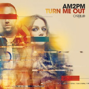 AM2PM-turn_me_out