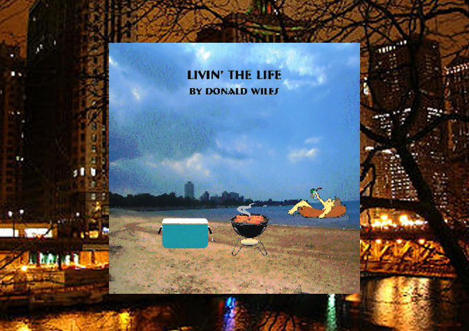 "Donald Wiles: ""Livin The Life"" is deceptively simple yet imaginative!"