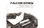 Falcon Down has been crafting a rather impressive catalog of music with his Mayday Mayday series