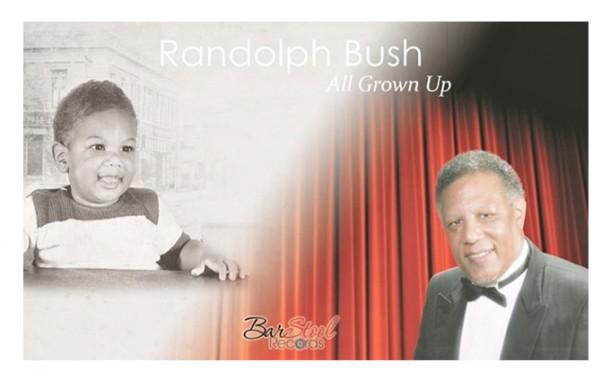 Randolph Bush a Journey of Sweet Music!