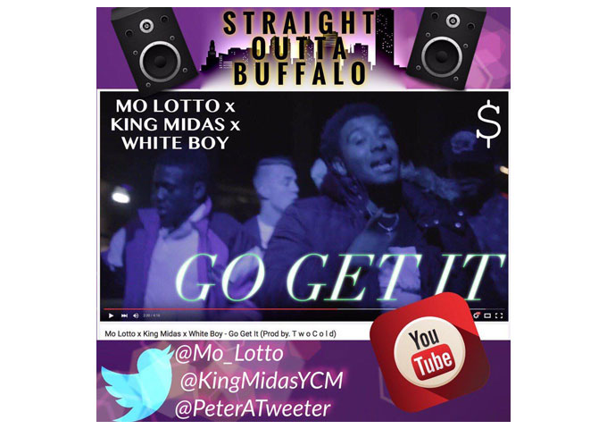 "Mo Lotto x King Midas x White Boy – ""Go Get It"" Prod by T w o C o l d"
