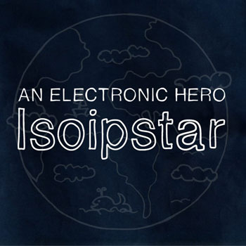 an-electronic-hero-isoipstar-cover