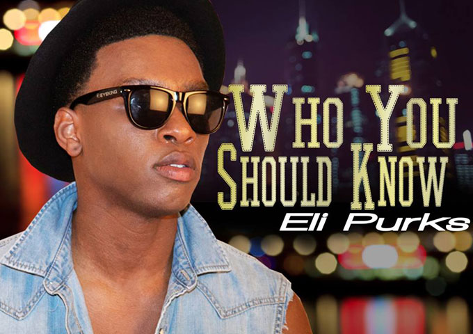 """Eli Purks """"Who You Should Know"""" brings a bit of foot stomping pop to the forefront!"""