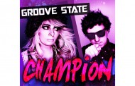"Groove State: ""Champion"" delivers gripping rhythms, clever instrumentation and captivating vocals!"