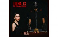 "Luna 13: ""The Hollywood Ripper"" is brooding and wicked!"