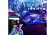 """Steve Kaynan: """"Multiverse Collision"""" – everything here is top notch – solos, rhythms and heavy riffs!"""