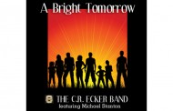 "The C.R. Ecker Band: ""A Bright Tomorrow"" covers the whole gamut of emotions"