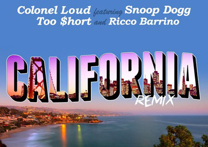 """California"" (Rmx) – Colonel Loud featuring Ricco Barrino, Snoop Dogg & Too Short"