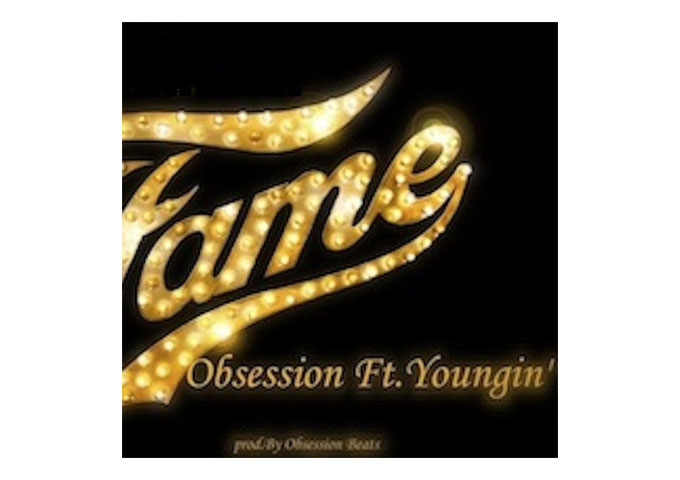 """""""Chasing Fame"""" Obsession Ft. Youngin' Prod. By Obsession Beats – honest and rugged flows over an earthy and dreamy production"""