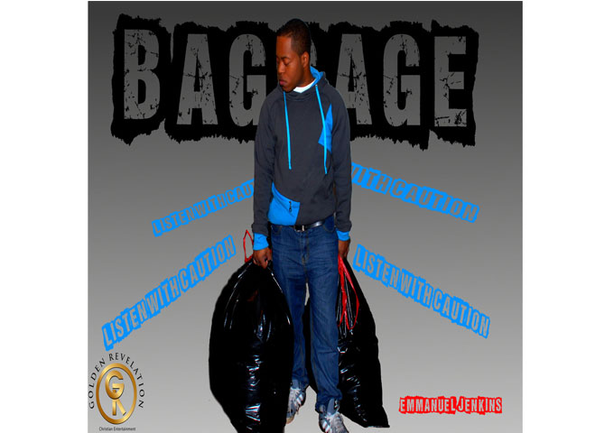 """Emmanuel Jenkins: """"Baggage"""" – getting the Gospel out to the hip hop culture!"""