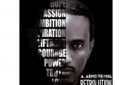 "A. Armstrong: ""Retrolution"" – bringing us back to where Hip Hop should be!"