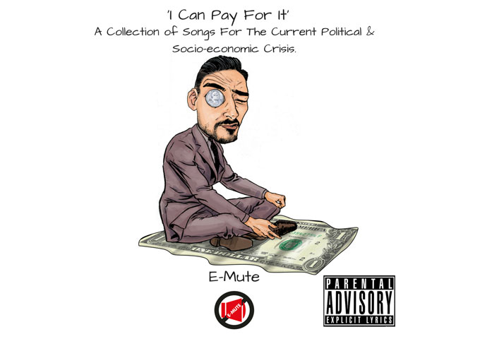 """E-Mute: """"I Can Pay For It…"""" an exciting intersection of in the groove alternative rock flamboyance!"""