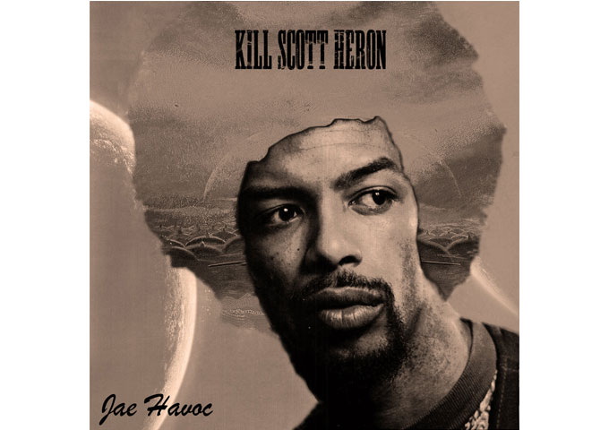 "Jae Havoc: ""Kill Scott Heron"" – insightful progressive Hip-hop with definite alternative and experimental influences!"