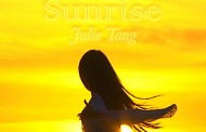 "Julie Tang: The experience of ""Sunrise"" will infiltrate your auditory spirit"