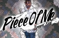 """Ruggid Real: """"Piece Of Me"""" – an effortless flow to set the house on fire!"""