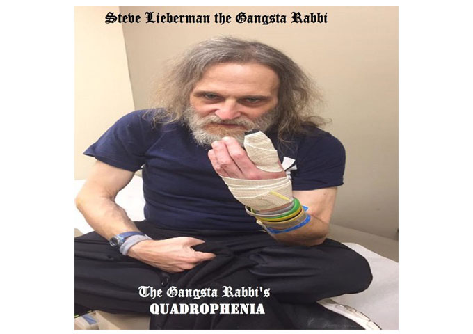 "Steve Lieberman: ""The Gangsta Rabbi's Quadrophenia"" – atypical and outrageously original!"
