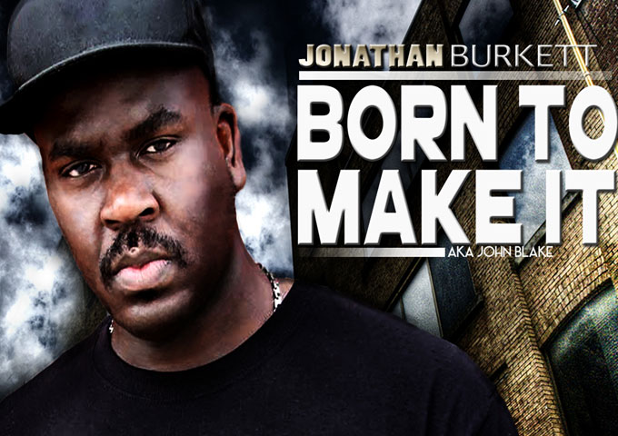 "Jonathan Burkett AKA John Blake: ""Taking Numbers"" Featuring Jae Mazor – style, swagger and swang!"