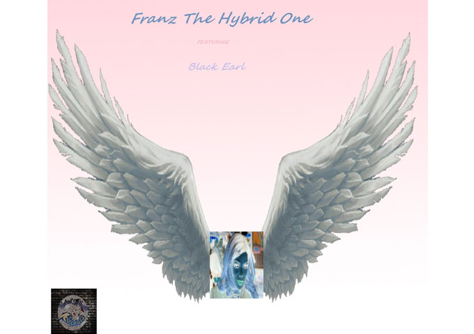 "Franz ""The Hybrid"" One: ""Is It True (feat. Black Earl)"" experimenting and ever-expanding!"