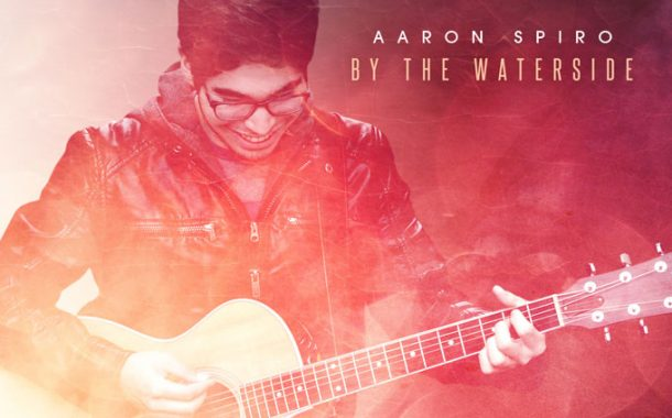 """Aaron Spiro: """"By the Waterside"""" – profound with insight, metaphor and thoughtful imagery!"""