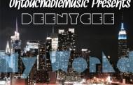 "DeeNycee: ""My World"" – Lyricism, charisma and a respectable gangsta element"