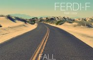 "FERDI-F: ""Fall"" ft. Lizzy walks that fine line between dance-floor EDM and hypnotic pop brilliance!"