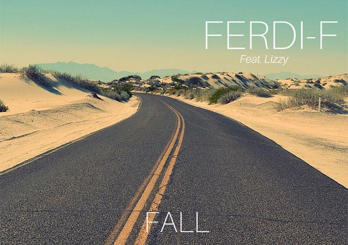 "FERDI-F: ""Fall"" ft. Lizzy walks that fine line between dance-floor EDM and hypnotic pop brilliance!"