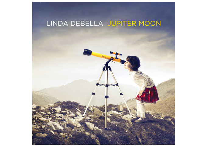 "Linda Debella: ""Jupiter Moon"" – filled with lyrical and musical stuff that nobody should overlook!"