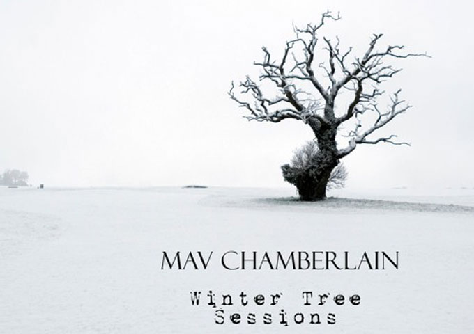 "Mav Chamberlain: ""Winter Tree Sessions"" is an incredibly strong EP!"