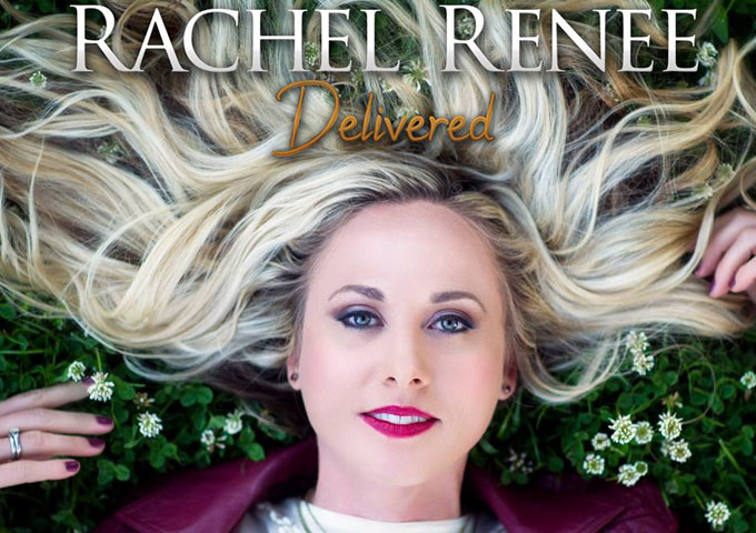 """Rachel Renee: """"Delivered"""" – an amazing ability to radiate her faith into the surroundings!"""