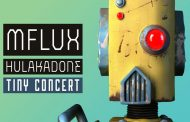"Mflux: ""Hulakadone"" – A Tiny Concert is playfully deceptive EDM track!"