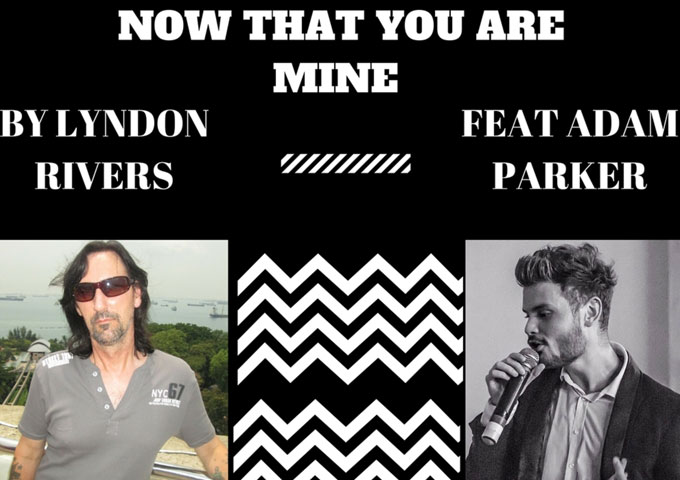 """Now That You Are Mine"" by Lyndon Rivers ft. Adam Parker sounds like they're having a blast!"