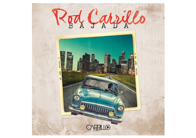 "Rod Carrillo: ""Bajada"" hammers your soul into a hypnotic delight!"
