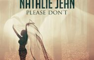 "Natalie Jean: ""Please Don't"" cuts to the heart of the matter!"