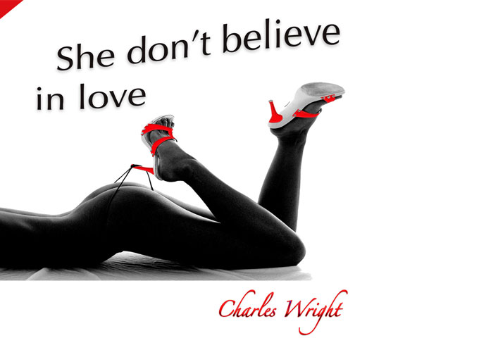 "Charles Wright: ""She Don't Believe in Love"" – feeding your funky attitude!"